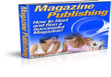give you How to Start and Run a Successful Magazine!