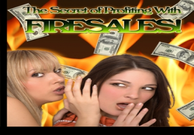 Give You The Secret of Profiting With Firesales