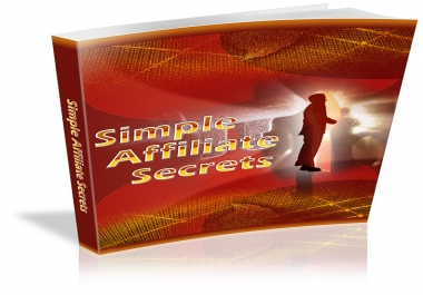 Give You Simple Affiliate Secrets