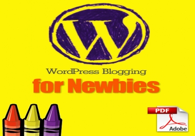 Give You Wordpress Blogging  For Newbies