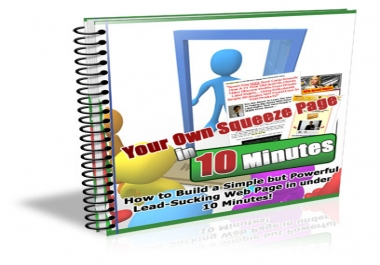 Give  Your Own Squeeze Page In 10 Minutes