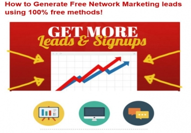 instantly give you How to Generate Free Network Marketing Leads Using 100 Percent Free Methods, Get More Leads and Signups, Free Report; You Need Sales for Your Business, We help you generate them