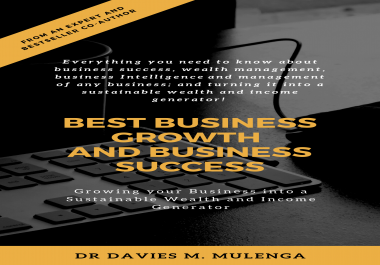 give you Best Business Growth and Business Success Ebook for Entrepreneur, Business owner or Business Manager