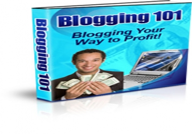 Give You Blogging Your Way to Profit!