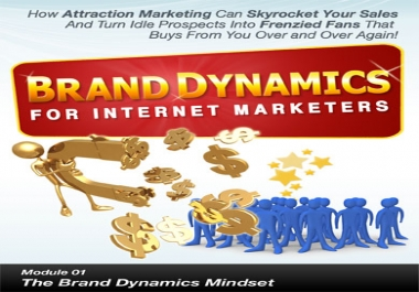 Give You Brand Dynamics For Internet Marketers