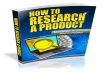 Give You How To Research Product