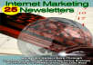 Give You 25-Issue For Internet Marketing Newsletter