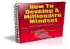 Give You How To Develop a Millionaire Mindset.
