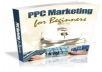 Give You PPC Marketing for Beginners.