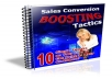 Give You Sales Conversion Boosting Tactics