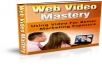 Give You Web Video Mastery