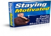 Give You Staying Motivated, Daily Rituals to Staying Motivated, with a website sales page and resale rights, Normally costs 37 US Dollars, but now on Special Offer
