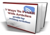 Give You 7 Ways to Profit with Articles