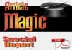 Give You Article Magic – The Past, Present and Future of Article Marketing
